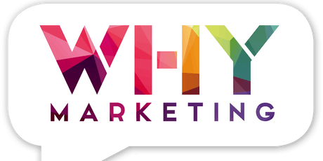 Why Marketing - For the Small Business Owner tickets