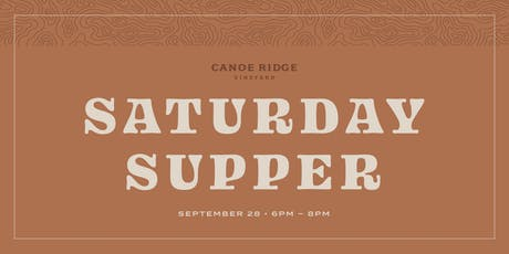 Saturday Supper at Canoe Ridge Vineyard tickets