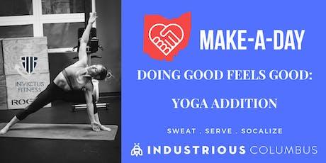 Doing Good Feels Good: Yoga Addition tickets