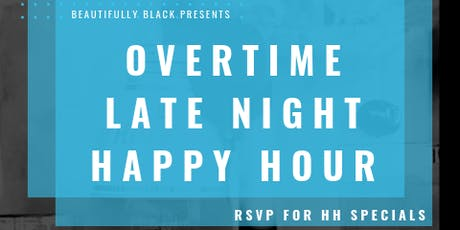Overtime: Extended Happy Hour tickets