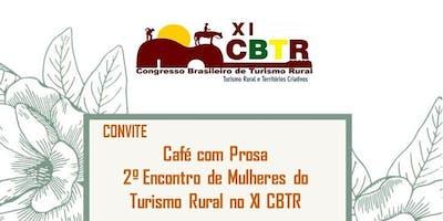 Segundo Café com Prosa: Mulheres do Turismo Rural