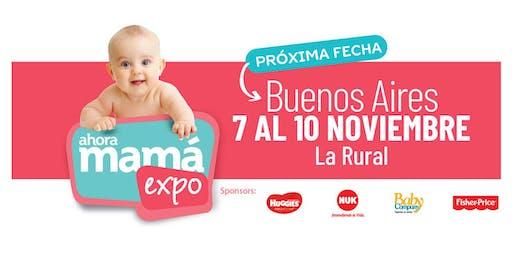 Ahora Mamá Expo | Buenos Aires 2019 | 7 al 10 de noviembre