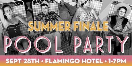 Summer Finale Pool Party Flamingo Resort tickets
