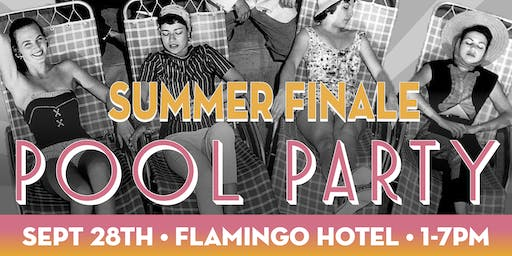 Summer Finale Pool Party Flamingo Resort