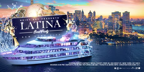 The #1 OFFICIAL Latina Boat Party NYC on Mega Yacht Infinity Cruise tickets