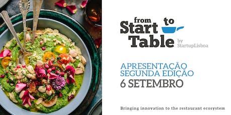 Evento de lançamento da 2ª edição do From Start-to-Table bilhetes