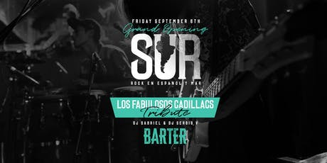 Los Fabulosos Cadillacs Tribute (SUR Grand Opening) tickets