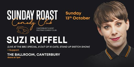 Sunday Roast Comedy Club w/ Suzi Ruffell + More!