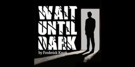 Wait Until Dark (Dinner Theatre) tickets