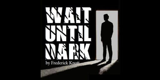 Wait Until Dark (Dinner Theatre)