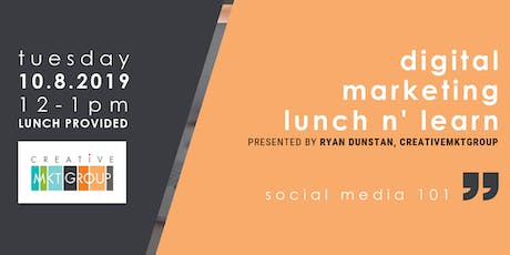 CMG October Digital Marketing Lunch n' Learn: Social Media 101 tickets