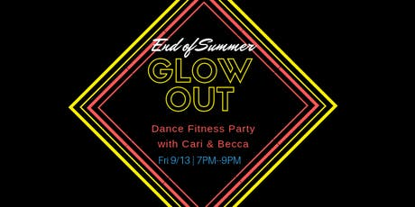 Summer Glow Out Dance Fitness Party! tickets