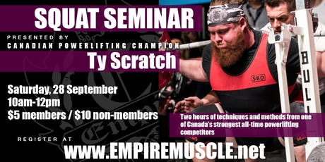 Ty Scratch Squat Seminar tickets