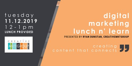CMG November Digital Marketing Lunch n' Learn: Creating Content that Connects tickets