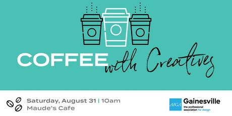 Coffee with Creatives | August 2019 tickets