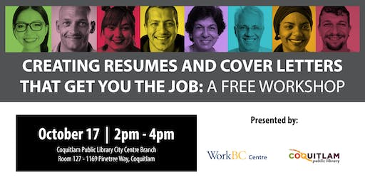 Creating Resumes & Cover Letters That Get You The Job: A Free Workshop