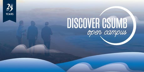 Discover CSUMB: Open Campus 2019 tickets