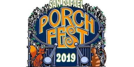 San Rafael Porchfest - 2019 Community Music Festival tickets