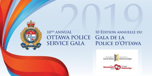 Ottawa Police Service Gala in Support of the Snowsuit Fund and Operation Come Home | Le Gala du Service de police d'Ottawa à l'appui du Fonds Habineige et d'Opération rentrer au foyer