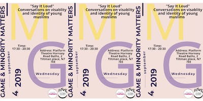 """""""Say It Loud"""" Conversations on Visibility and Identity of Young Muslims"""