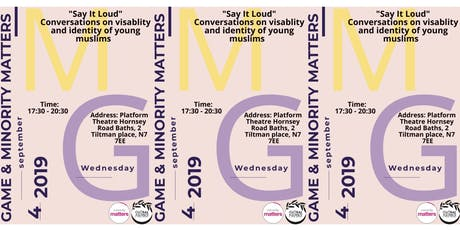 """Say It Loud"" Conversations on Visibility and Identity of Young Muslims tickets"