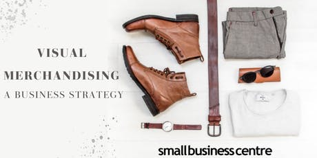 Visual Merchandising – A Business Strategy tickets