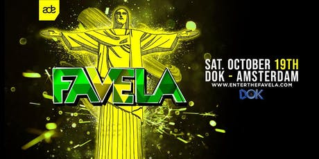 FAVELA x ADE SPECIAL tickets