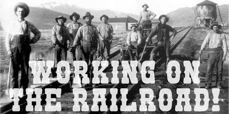 Working on the Railroad! tickets