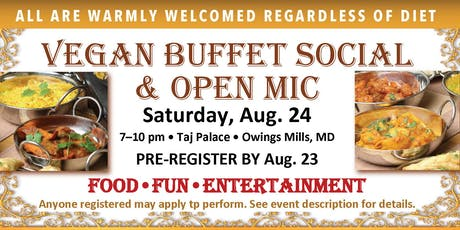 Vegan Buffet Social & Open Mic • SAT, AUG. 24 • Pre-Register by Fri, 8/23 tickets