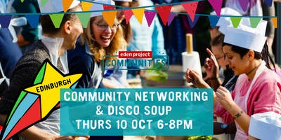 Community Networking & Disco Soup (Edinburgh)