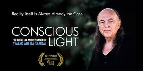 Conscious Light: Documentary Film on Adi Da Samraj - Cambridge tickets