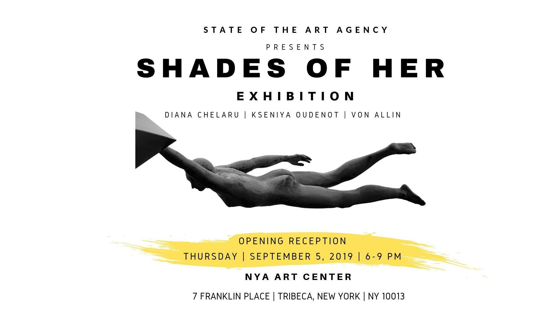 SHADES OF HER | STATE OF THE ART EXHIBITION