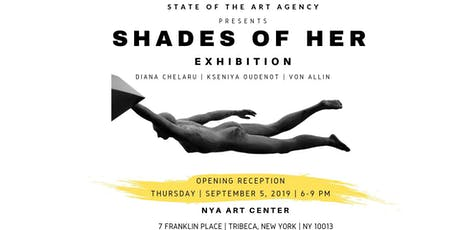 SHADES OF HER | STATE OF THE ART EXHIBITION tickets