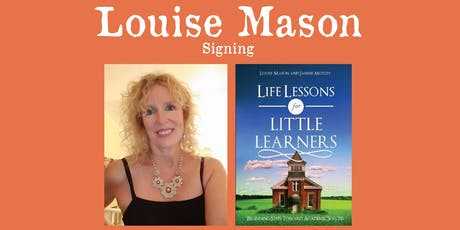 Louise Mason - Signing Only - Life Lessons for Little Learners tickets