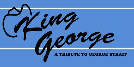 King George - George Strait Tribute tickets
