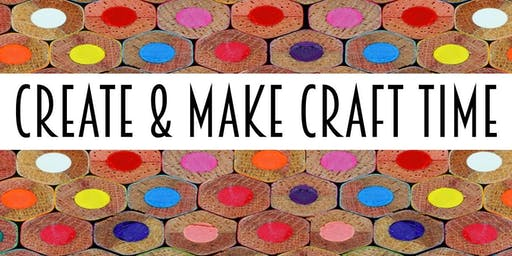 Create & Make Craft Time