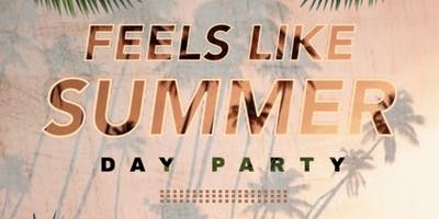 FEELS LIKE SUMMER DAY PARTY — JOHN OF DTLR BIRTHDAY CELEBRATION
