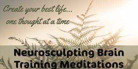 Neurosculpting Brain Training Meditation tickets