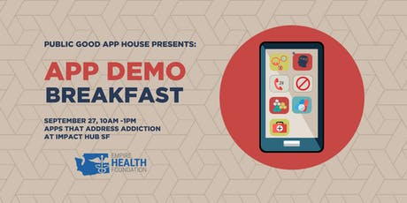 Public Good App House Demo Breakfast: San Francisco - September 2019 tickets