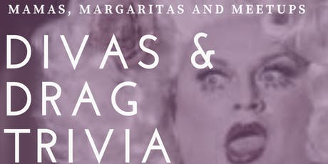 Divas and Drag Trivia Night tickets