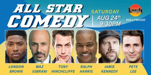 Tony Hinchcliffe, Pete Lee, and more - Special Event: All-Star Comedy