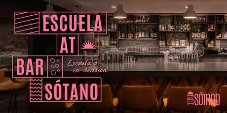 Escuela at Bar Sótano: A Series of Cocktail Classes tickets