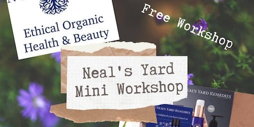 Neal's Yard Mini Workshop