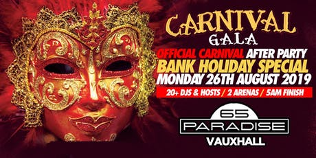 CARNIVAL GALA - Carnival After Party tickets