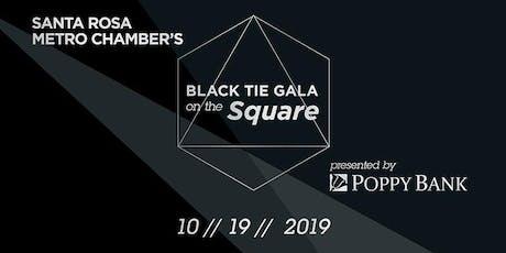 Santa Rosa Metro Chamber Black Tie Gala on the Square tickets