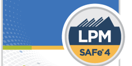 Scaled Agile : SAFe Lean Portfolio Management (LPM) 4.6 Seattle, WA tickets