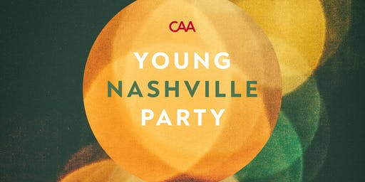 CAA's Young Nashville Party 2019
