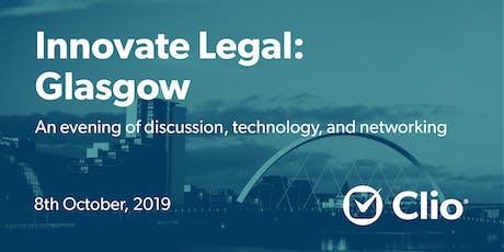 Innovate Legal: Glasgow tickets