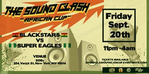 THE SOUND CLASH: AFRICAN CUP