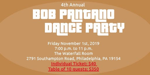 4th Annual Bob Pantano Dance Party